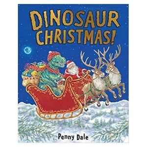 The best dinosaur books for the festive season: Dinosaur Christmas