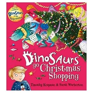 Best dinosaur Christmas books: Dinosaurs go Christmas Shopping