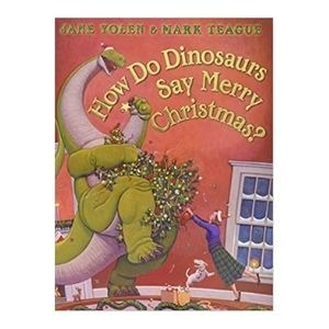 Best dinosaur books for the festive season: How do dinosaurs say Merry Christmas?