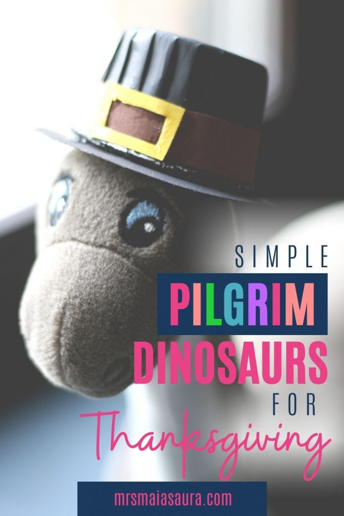 Simple Pilgrim Dinosaurs for Thanksgiving; pin with an image of a Brontosaurus in a Pilgrim hat