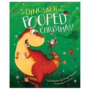 The best dinosaur books for the festive season: The Dinosaur that Pooped Christmas