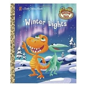 Books for the Winter Solstice: Dinosaur Train: Winter Lights