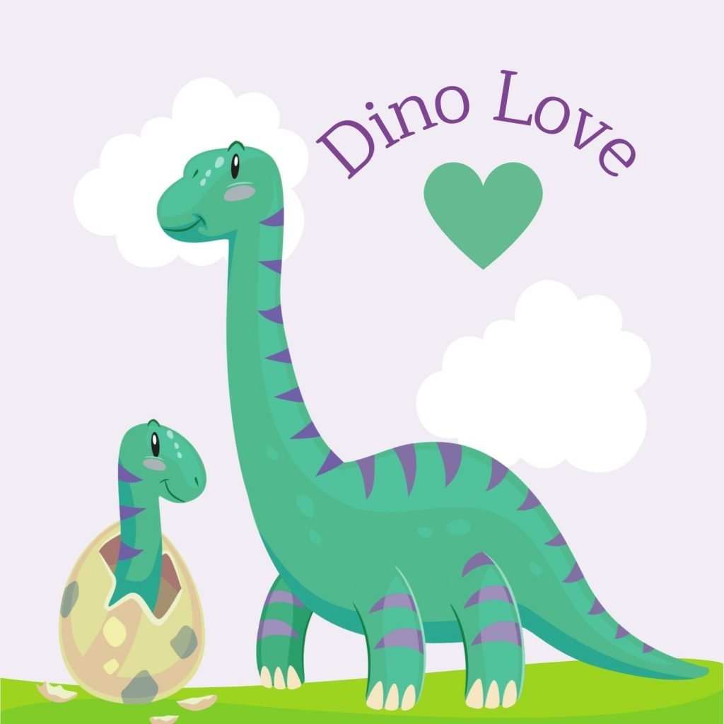 Dino Love, with a Mama or Papasaurus and baby just hatched, free dinosaur Valentine's Day card