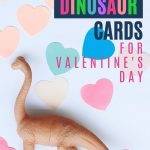Pin: Free Dinosaur cards for Valentine's Day, with image of a toy Brachiosaurus and paper hearts