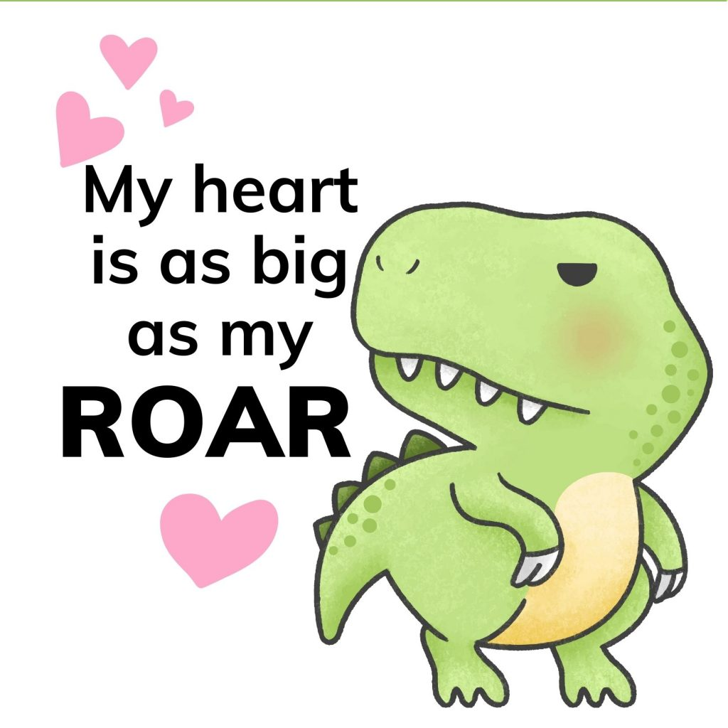 My heart is as big as my ROAR T-Rex free dinosaur Valentine's Day card