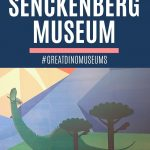 Pin: Senckenberg Museum, #greatdinomuseums, with image of a diplodocus mural on the wall within the museum