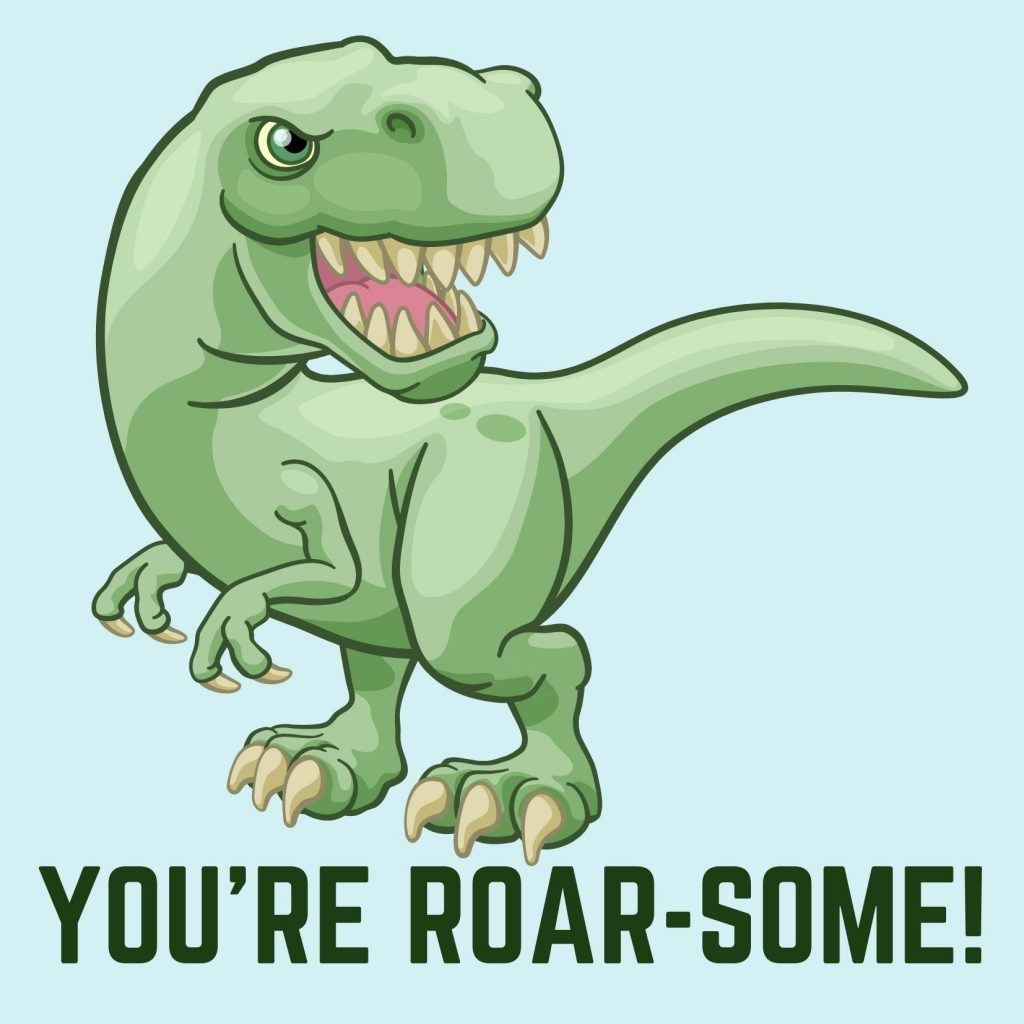 You're Roar-some, with T-Rex, free dinosaur Valentine's Day card