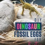Pin: DIY Dinosaur Fossil Eggs for Easter! With image of three dinosaur fossil eggs and a dinosaur fossil