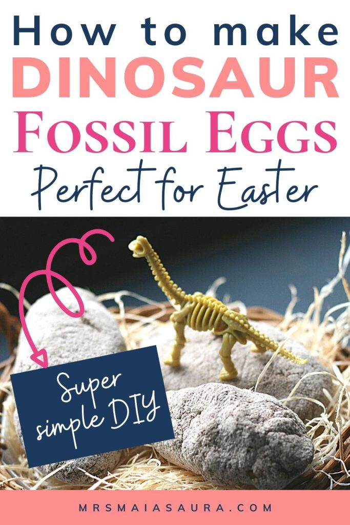 Pin: How to make dinosaur fossil eggs: Perfect for Easter: Super simple DIY, with image of Brachiosaurus on top of 3 eggs