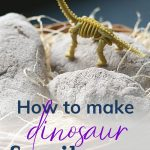 Pin: How to make dinosaur fossil eggs, with image of three eggs and a toy brachiosaurus fossil