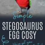 Pin: Simple Stegosaurus egg cosy: We've got you covered and cosy this Easter; with image of a felt Stegosaurus egg cosy over and egg and a metal egg cup