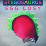 Pin: Easy Stegosaurus egg cosy, with image of our DIY felt dinosaur egg cosy over an egg and wire egg cup